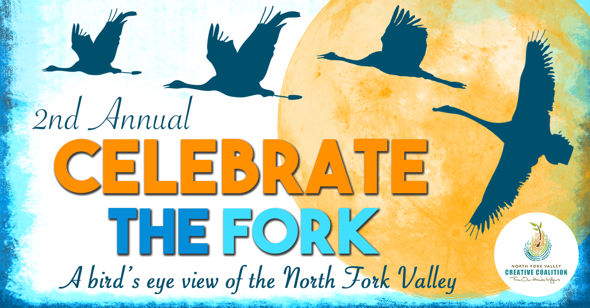 2nd Annual Celebrate the Fork Dinner: A Bird's Eye View of the North Fork Valley